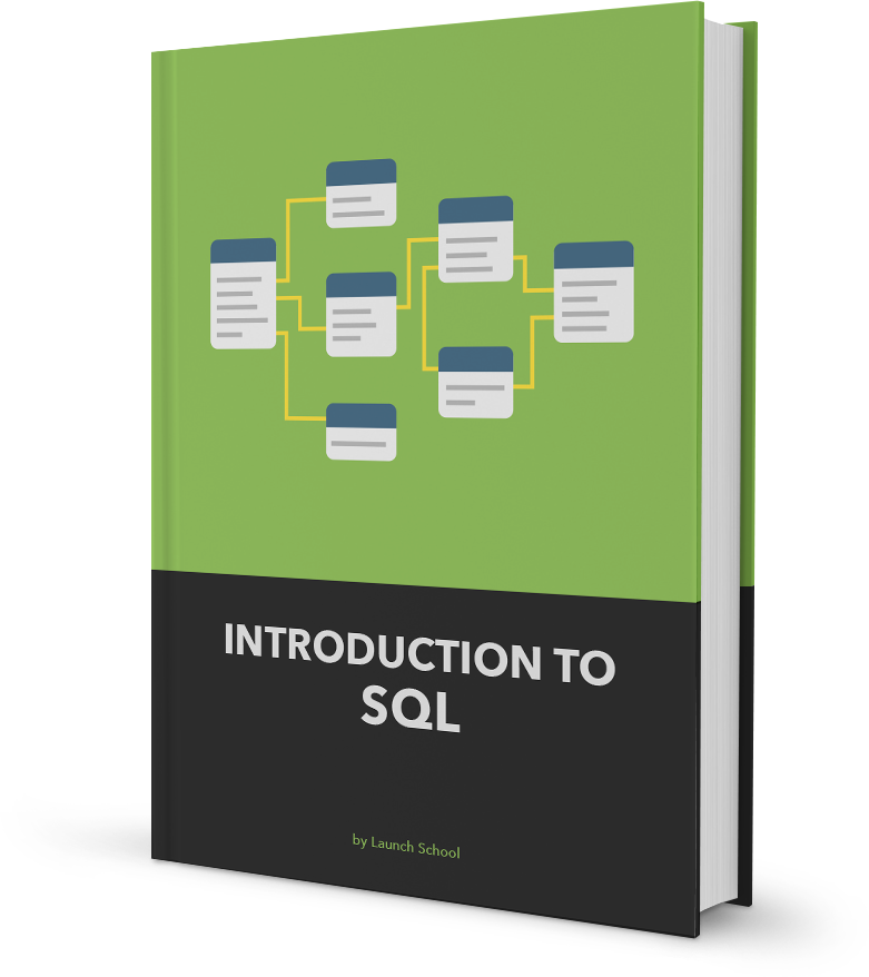launch school introduction to sql